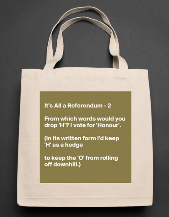 its-all-a-referendum-2-from-which-words-would-liberty-tote-bag-by-earthtourist-boldomatic-shop-2017-02-20-20-41-29